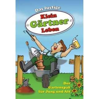 Leben: Der Gartenspaß für Jung und Alt: .de:  : Bücher