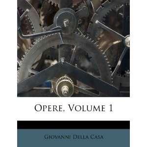Volume 1 (Italian Edition) (9781248919217) Giovanni Della Casa Books