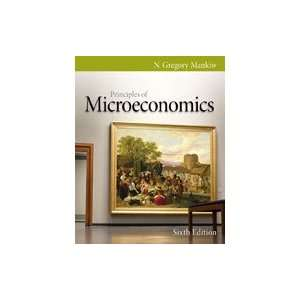Principles of Microeconomics, 6th Edition: Everything Else