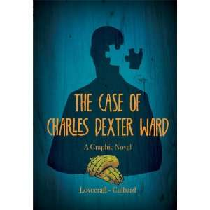Case of Charles Dexter Ward (9781906838355): Ian Culbard