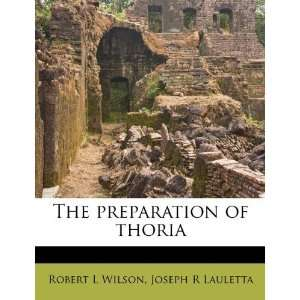 of thoria (9781245070133): Robert L Wilson, Joseph R Lauletta: Books