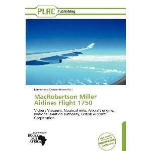 MacRobertson Miller Airlines Flight 1750 (9786136311838