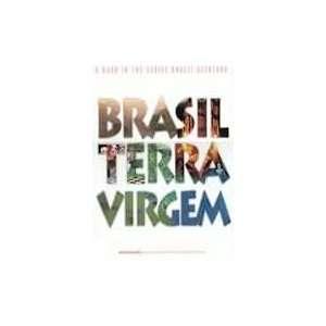 Brasil terra virgem (Brasil aventura) (9788585981167) Books