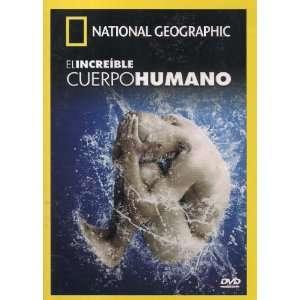 EL INCREIBLE CUERPO HUMANO (INCREDIBLE HUMAN BODY): A