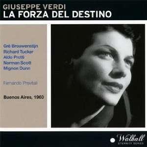Verdi: La Forza del Destino   Brouwenstijn, Tucker, Protti