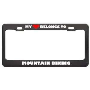 My Heart Belongs To Mountain Biking Hobby Sport Metal License Plate