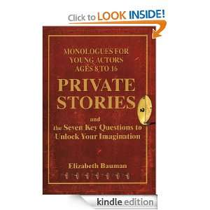 Private Stories: Monologues for Young Actors Ages 8 to 16: Bauman