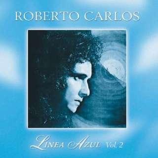 El Dia Que Me Quieras Linea Azul 2 Roberto Carlos Music
