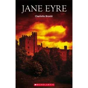 Jane Eyre (Scholastic Elt Readers) (9781905775323): Books