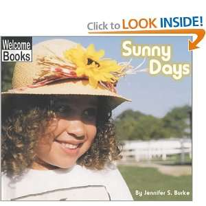 Sunny Days (Welcome Books Weather Report) (9780516231211
