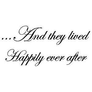 And They Lived Happily Ever After Vinyl Wall Art Decal