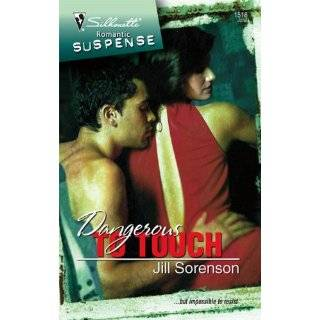 To Touch (Silhouette Romantic Suspense) by Jill Sorenson (Jun 1, 2008