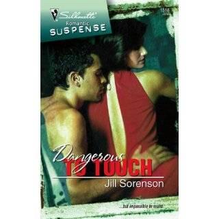 To Touch (Silhouette Romantic Suspense) by Jill Sorenson (Jun 1, 2008