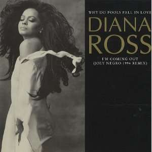 Why Do Fools Fall In Love Diana Ross Music