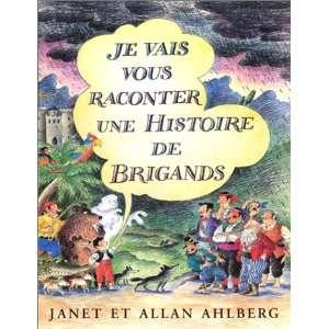 Je vais vous raconter une histoire de brigands (French