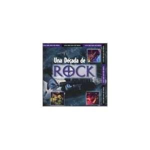 Una Decada De Rock: Various Artists: Music