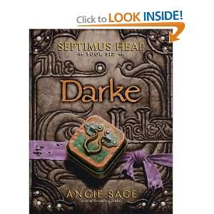 Septimus Heap, Book Six: Darke (9780061242427): Angie Sage