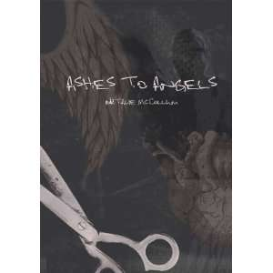 Ashes to Angels: Natalie McCollum: 9780982735657:  Books