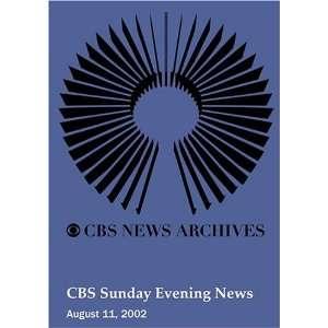 CBS Sunday Evening News (August 11, 2002): Movies & TV