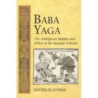 Baba Yaga (International Folkloristics, V. 3)