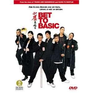 Bet to Basic Jordan Chan, Kar Lok Chin, Charlie Cho, Eric