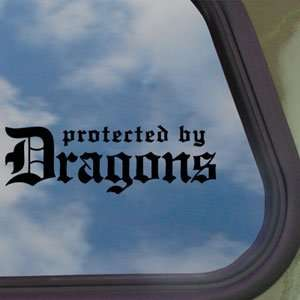Protected By Dragons Black Decal Car Truck Window Sticker