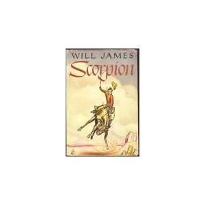 SCORPION   A Good Bad Horse (A Good Bad Horse) Will James Books