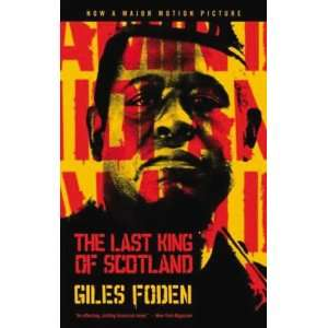 The Last King of Scotland (9780786149322) Giles Foden