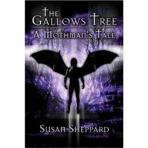 The Gallows Tree: A Mothmans Tale (9781413738384): Susan