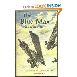 The Blue Max Jack D Hunter Books