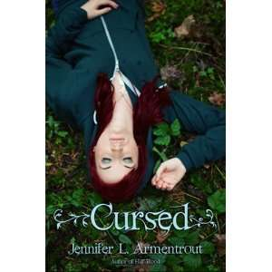 Cursed (9780983157274): Jennifer Armentrout: Books
