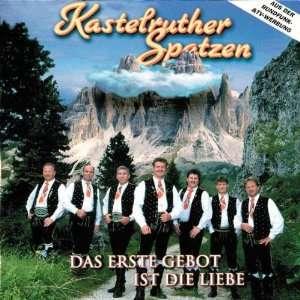 Das Erste Gebot Ist Die Liebe Kastelruther Spatzen Music