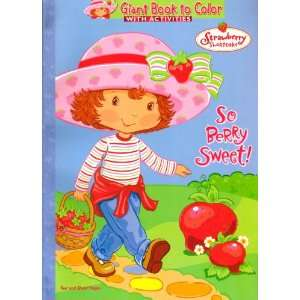 Strawberry Shortcake Giant Book to Color ~ So Berry Sweet
