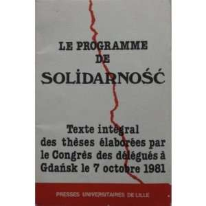 Le programme de Solidarnosc: Texte integral des theses