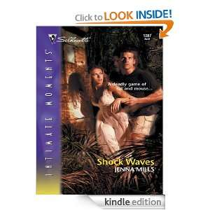 Shock Waves (Silhouette Intimate Moments) Jenna Mills