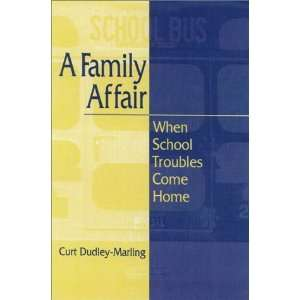 A Family Affair When School Troubles Come Home [Paperback