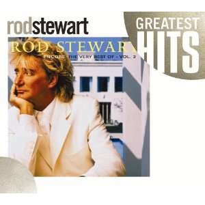 Encore The Very Best of Rod Stewart, Vol. 2 Music
