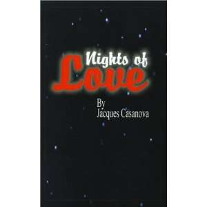 Nights of Love (9781589630765): Jacques Casanova: Books