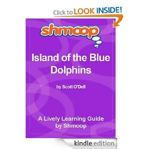 Shmoop Literature Guide: Island of the Blue Dolphins: Shmoop:
