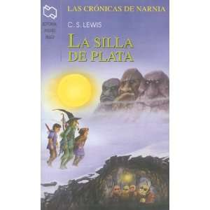 La Silla de Plata (Chronicles of Narnia (Spanish Andres Bello