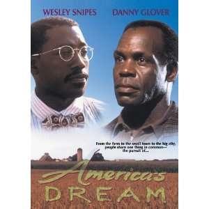Americas Dream Danny Glover, Jasmine Guy, Tate Donovan