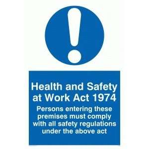 Health & safety at work act 1974 Persons entering these premises must
