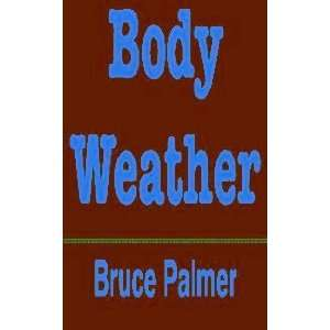 Body Weather (9780515043860) Bruce Palmer Books