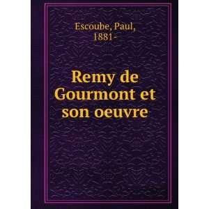 Remy de Gourmont et son oeuvre Paul, 1881  Escoube Books
