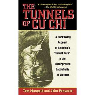 of Americas Tunnel Rats in the Underground Battlefields of Vietnam