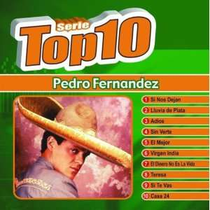 Serie Top 10 Pedro Fernandez Music
